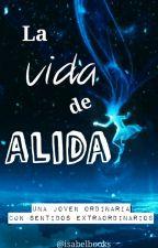 La vida de Alida by Isabelbooks