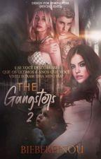 The Gangsters • Segunda Temporada  [Pausada] by biebereinou