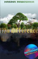 Ma différence by HasinaRabesiaka