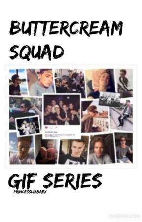 Buttercream Squad Gif Series by princesslibbaex