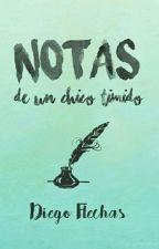 Notas De Un Chico Timido by DiegoFlechas