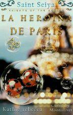 La Heroina de Paris ( Ladybugg x Camus) #PNovel (Pausada) by Kathie_rebecca