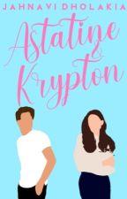 Astatine & Krypton | ✓ by lievergent