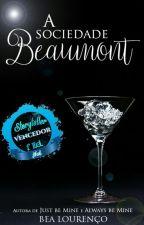 (EM HIATUS) A sociedade Beaumont by BeNic18