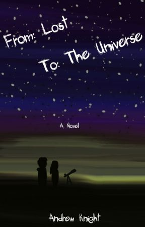 From: Lost To: The Universe by AndrewIKnight