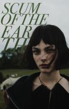 Scum of the Earth ⇀ Ginny Weasley by reachingformorex