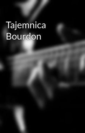 Tajemnica Bourdon by Maslosz