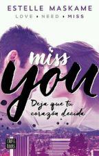 Miss You- Estelle Maskame Español by CaldenVazquez