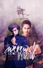 The Werewolf and His Hybrid BoyxBoy COMPLETED by Cecilia_Chavez