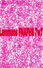 Lemmons FNAFHS by La_Luli_Kawaii