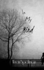 In My Mind by WrenSpellman