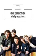 One Direction Daily Updates[book#3] by HarryStxlesLx