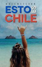 Esto es Chile. by cxmxrx
