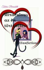 Miraculous-Az én történetem by BernadettTakacs