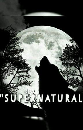 《Supernatural》*Book1* by Evitafff