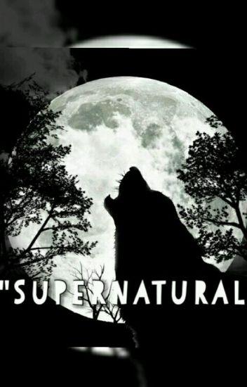 《Supernatural》 {editing}