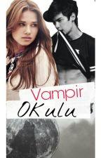 Vampir Okulu by didemsui_