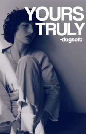 yours truly by -dogsoft