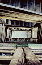 Deadly drop  by mcpkay