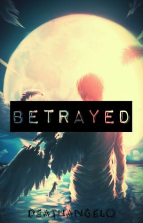 Betrayed And Chased (By Girls) by daddyd3ath