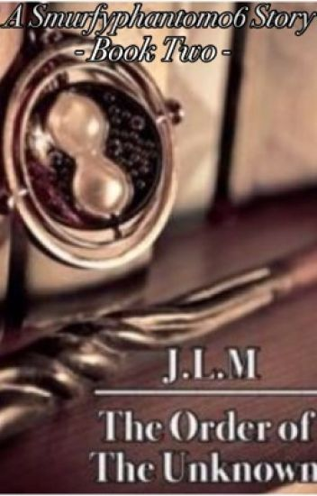 J.L.M: The Order of The Unknown