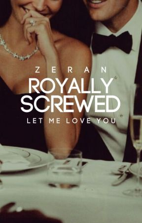 royally screwed [ongoing] by efflorescencely