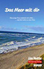 Das Meer mit dir by AreyouthereLiza