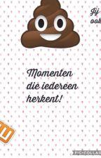 Momenten die iedereen herkent! by mwolbertpotterfan