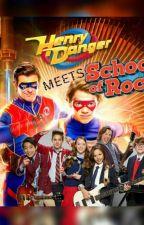 ¡School Of Danger¡ || Henry Danger meets School of Rock  by damnnowishipit