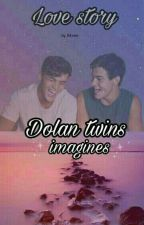 Dolan twins Love story ❤(imagines) by Marieee349