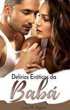 Delírios Eróticos da Babá by LuzianaMAgom