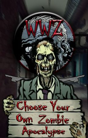 Choose Your Own Zombie Apocalypse by WalkingWithZombies