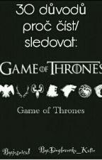 30 důvodů proč číst/sledovat  Game of Thrones [GoT] [DOKONČENO] by jesuica1