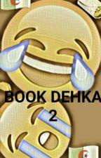 Book dehka 2eme partie by UnaDjazairia_du93