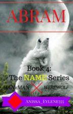 Abram (ManXMan, Werewolf) by Anissa_Eylene555