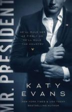 Mr. President - Katy Evans by scrtabby