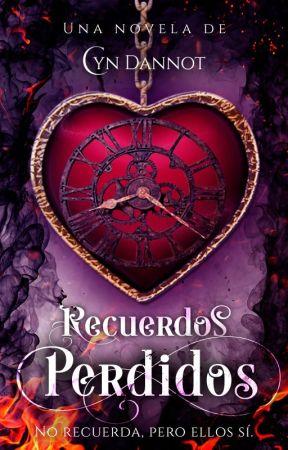 Recuerdos Perdidos (En Edición) by CynthiaDannot