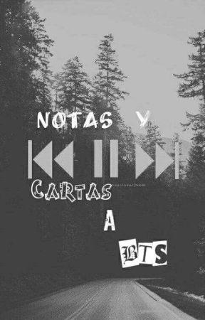 Notas y Cartas a BTS  by KassandraVelazquezBe