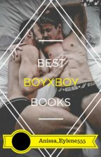 BEST BoyXBoy Books On Wattpad by Anissa_Eylene555