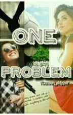 One Problem (Traducción) by FearlessCC1