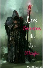 Los Secretos de la Magia by Mati14_