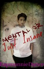 Mental or Just Insane (Jikook)[Book 2] by RapMonnieDance