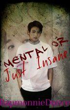Mental or Just Insane (Jikook)[Book2] by RapMonnieDance