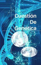 Cuestión de Genética  (SesshomaruxKagome, Terminada) by Yan_skyblue