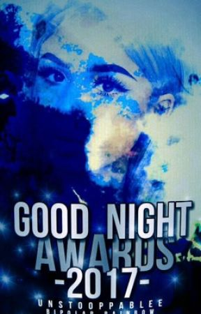 Good Night Awards 2017 🌙 [ABIERTO] by Team-GoodNight