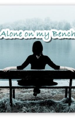 Alone on my Bench