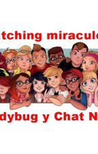 watching Miraculous Ladybug & Chat Noir  by mickyagresteR5