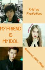 My Friend Is My Idol by diamond_6104_0068