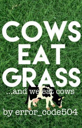 Cows Eat Grass by error_code504
