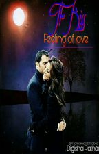 The Kiss - Feeling of love (Completed✔) by Digu_9550